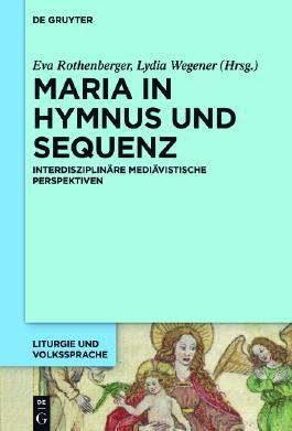 Maria in Hymnus und Sequenz