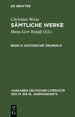 Sämtliche Werke / Historische Dramen III