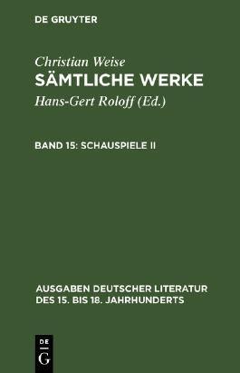 Sämtliche Werke / Schauspiele II
