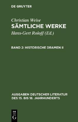 Sämtliche Werke / Historische Dramen II