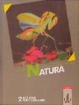 Natura - Biologie für Gymnasien - Gesamtausgabe