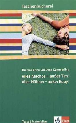 Alles Machos - außer Tim! / Alles Hühner - außer Ruby!