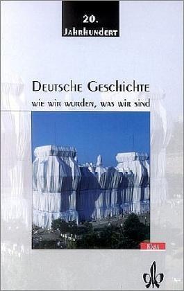 Deutsche Geschichte / 20. Jahrhundert