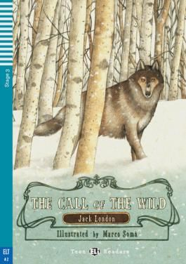 Call of the Wild and Selected Stories