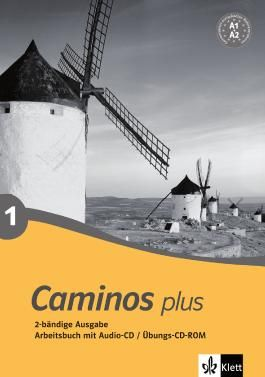 Caminos plus / Arbeitsbuch mit Audio-CD / Übungs-CD-ROM (A1-A2)