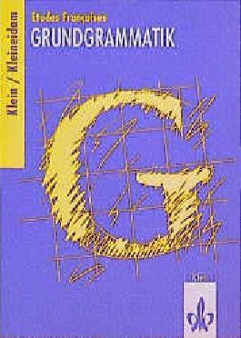 Etudes Françaises: Grundgrammatik