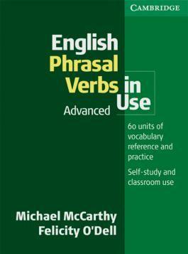 English Phrasal Verbs in Use. Intermediate to Upper Intermediate