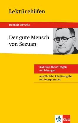 """Lektürehilfen Bertolt Brecht """"Der Gute Mensch von Sezuan"""""""