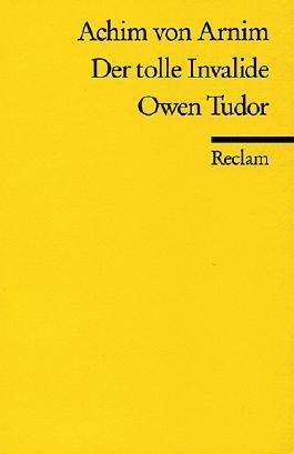 Der tolle Invalide. Owen Tudor