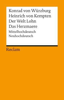 Heinrich von Kempten / Der Welt Lohn / Das Herzmaere