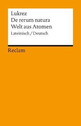 De rerum natura /Welt aus Atomen