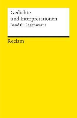 Gedichte und Interpretationen / Gegenwart I