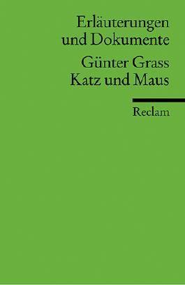 Erläuterungen und Dokumente zu Günter Grass: Katz und Maus