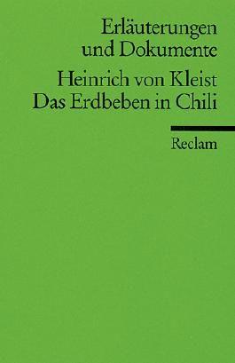 Erläuterungen und Dokumente zu Heinrich von Kleist: Das Erdbeben in Chili