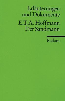 Erläuterungen und Dokumente zu E.T.A. Hoffmann: Der Sandmann