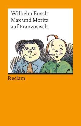Max und Moritz auf französisch