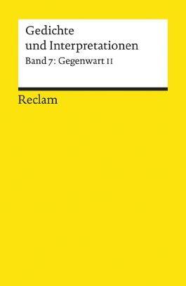 Gedichte und Interpretationen / Gegenwart II