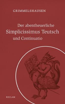 Der abentheuerliche Simplicissimus Teutsch und Continuatio