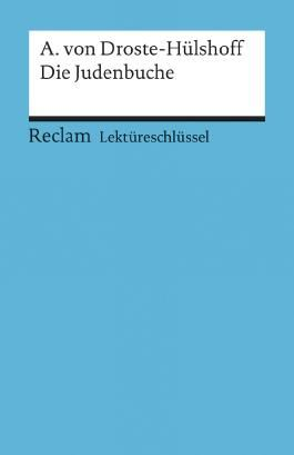 Lektüreschlüssel zu Annette von Droste-Hülshoff: Die Judenbuche