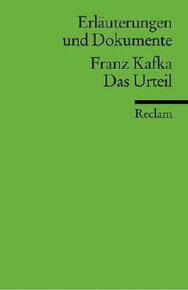 Erläuterungen und Dokumente zu Franz Kafka: Das Urteil