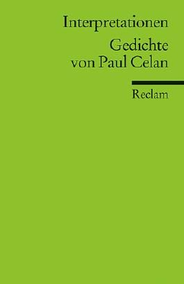 Interpretationen: Gedichte von Paul Celan