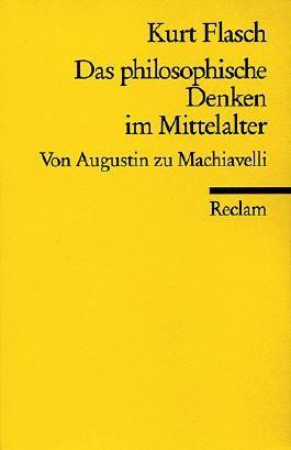 Das philosophische Denken im Mittelalter