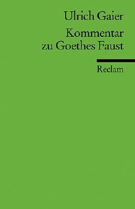 """Kommentar zu Goethes """"Faust"""""""
