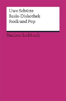 Basis-Diskothek Rock und Pop