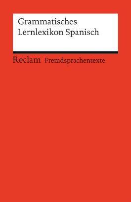 Grammatisches Lernlexikon Spanisch