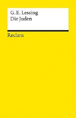 Die Juden: Ein Lustspiel in einem Aufzuge (Reclams Universal-Bibliothek) (German Edition)