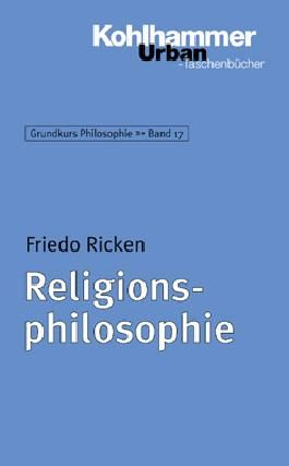 Grundkurs Philosophie / Religionsphilosophie