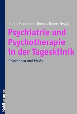 Psychiatrie und Psychotherapie in der Tagesklinik