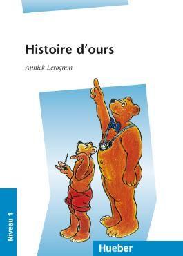 Lektüren in französischer Sprache / Histoire d'ours