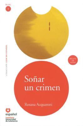 Leer en español - Nivel 1 / Soñar un crimen