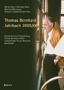Thomas Bernhard Jahrbuch 2005/2006