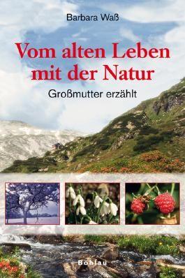 Vom alten Leben mit der Natur