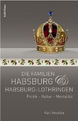 Die Familien Habsburg und Habsburg-Lothringen