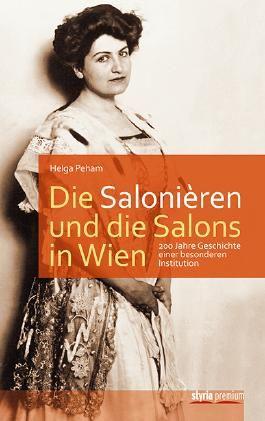Die Salonièren und die Salons in Wien