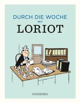 Durch die Woche mit Loriot