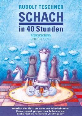 Schach in 40 Stunden