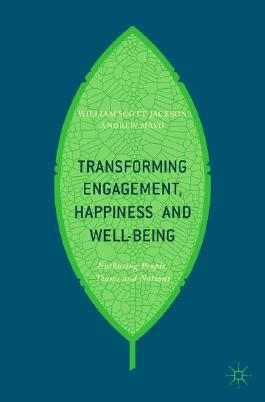 Transforming Engagement, Happiness and Well-Being
