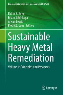 Sustainable Heavy Metal Remediation