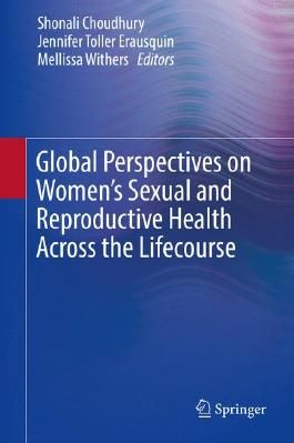 Global Perspectives on Women's Sexual and Reproductive Health Across the Lifecourse