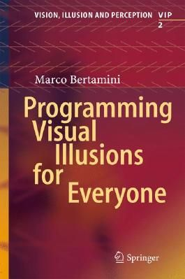 Programming Visual Illusions for Everyone