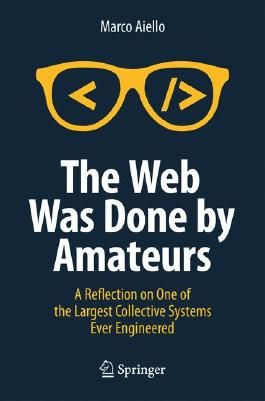 The Web Was Done by Amateurs