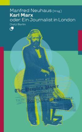 Karl Marx oder: Politik als Kritik