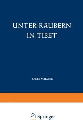 Unter Räubern in Tibet