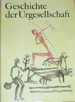 Geschichte der Urgesellschaft