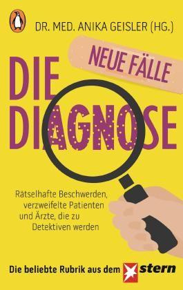 Die Diagnose – neue Fälle