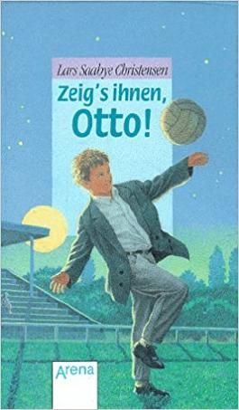 Zeig's ihnen, Otto!